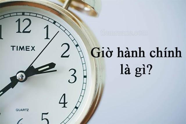 giờ hành chính là gì