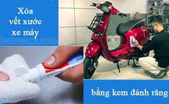 xóa vết xước xe máy bằng kem đánh răng